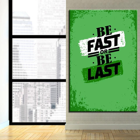 Image of New Day Stock Canvas Paintings Be Fast Or Be Last