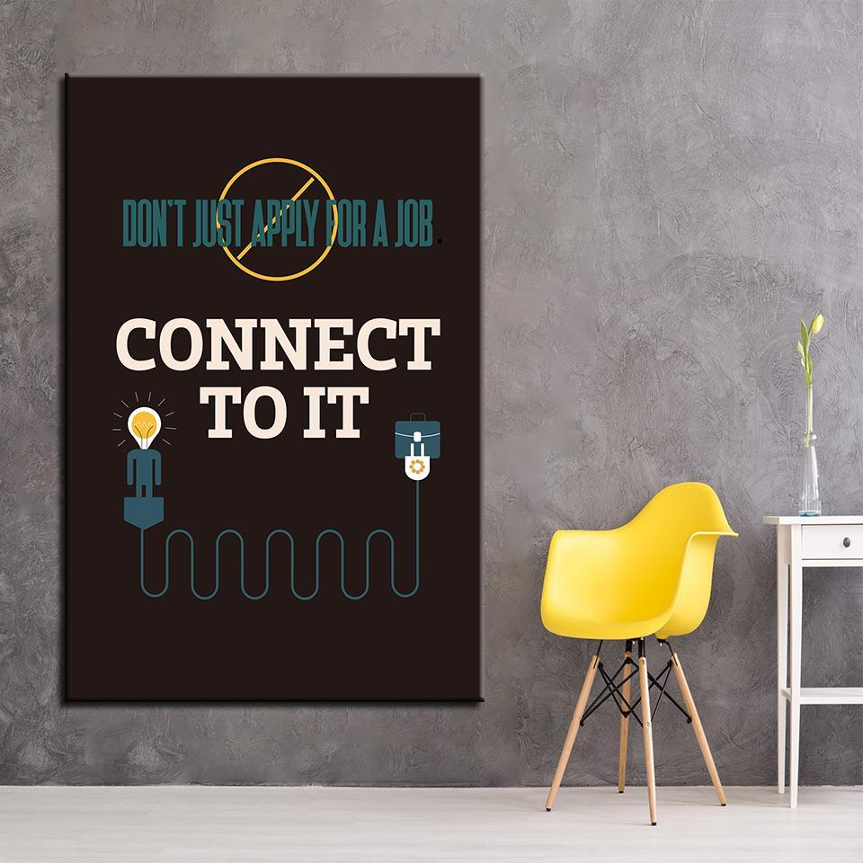 New Day Stock Canvas Paintings Don't Just Apply For A Job, Connect To It