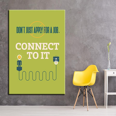 Image of New Day Stock Canvas Paintings Don't Just Apply For A Job, Connect To It