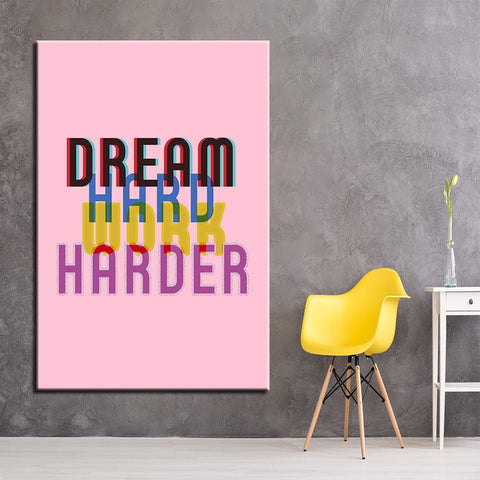 Image of New Day Stock Canvas Paintings Dream Hard. Work Harder