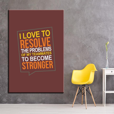 Image of New Day Stock Canvas Paintings I Love To Resolve The Problems Of My Teammates To Become Stronger