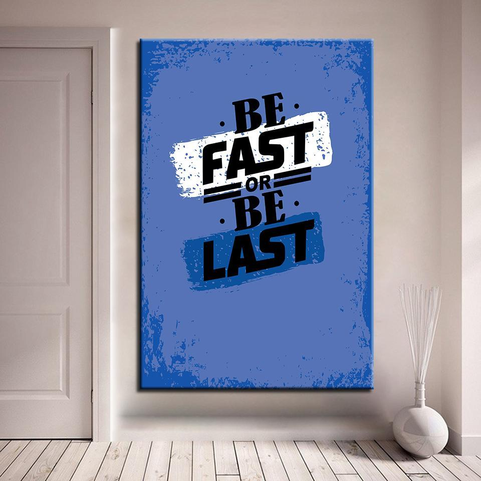 New Day Stock Canvas Paintings Medium / Blue / No Frame Be Fast Or Be Last