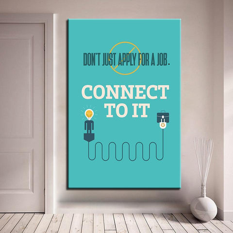 Image of New Day Stock Canvas Paintings Medium / Blue / No Frame Don't Just Apply For A Job, Connect To It