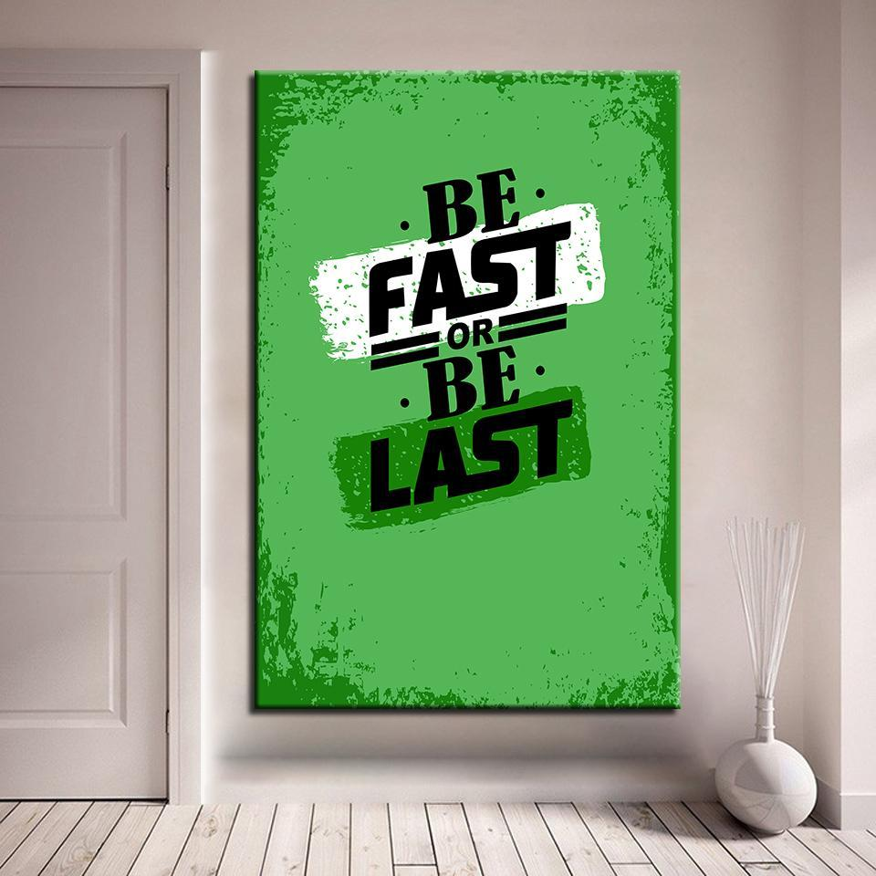New Day Stock Canvas Paintings Medium / Green / No Frame Be Fast Or Be Last