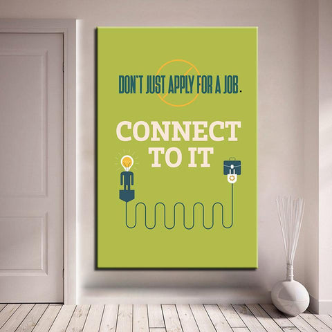 Image of New Day Stock Canvas Paintings Medium / Green / No Frame Don't Just Apply For A Job, Connect To It