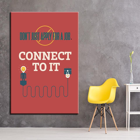 Image of New Day Stock Canvas Paintings Medium / Red / No Frame Don't Just Apply For A Job, Connect To It