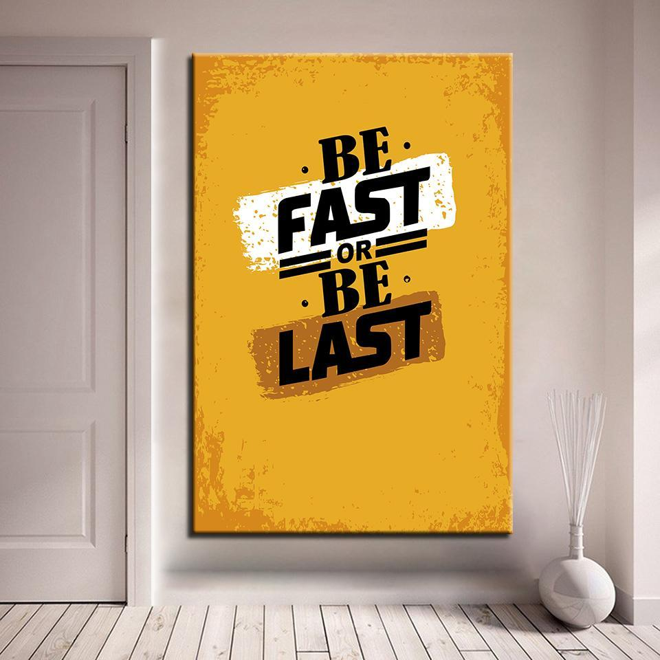 New Day Stock Canvas Paintings Medium / Yellow / No Frame Be Fast Or Be Last