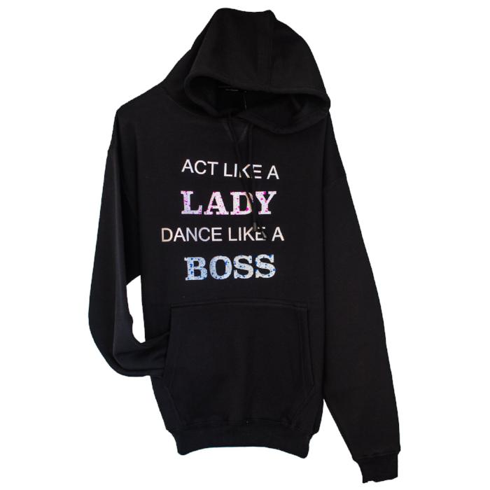 Act Like A LADY Dance Like A BOSS sold by star performance co