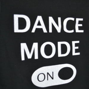 Dancediva T-shirt Dance Mode On