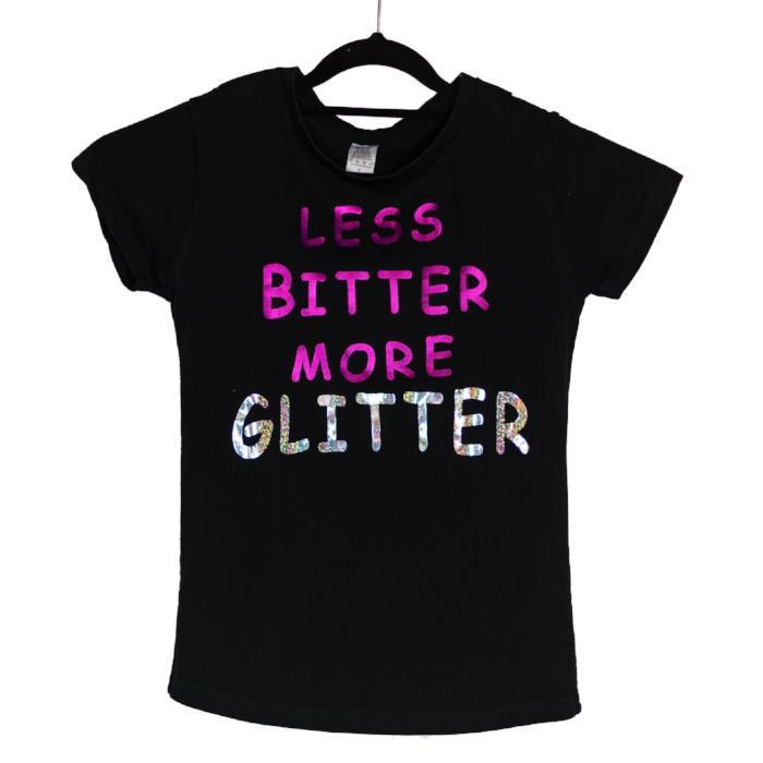 SassySister T-shirt Less Bitter More Glitter sold by Star Performance Co.