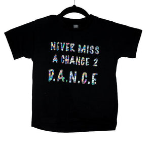 Dancediva T-shirt NEVER MISS A CHANCE TO D.A.N.C.E sold by Star Performance Co.