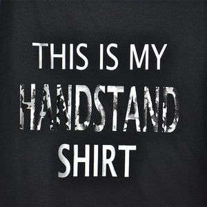 THIS IS ARMY MY HANDSTAND SHIRT SOLD BY STAR PERFORMANCE CO.