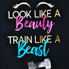 look like a beauty train like a beast made by star performance co.
