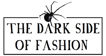 The Dark Side of Fashion