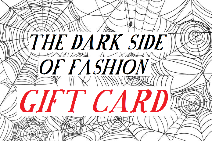 The Dark Side of Fashion Gift Card