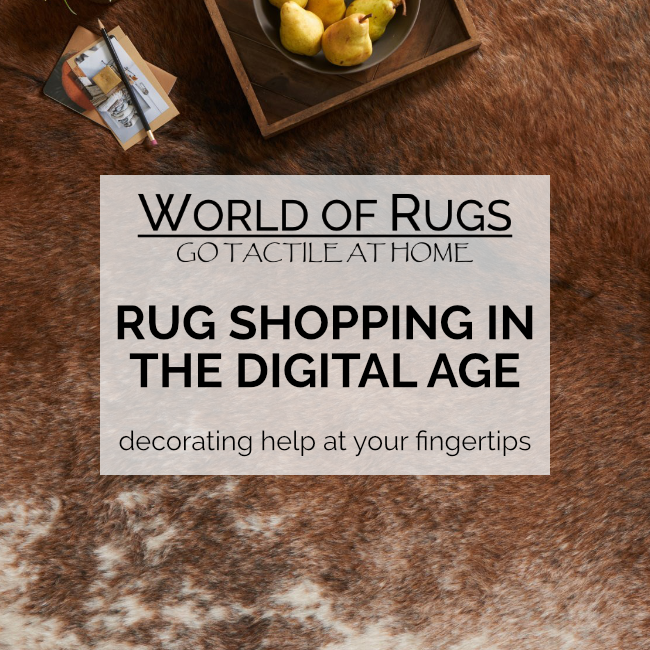 Rug Shopping in the Digital Age - Enjoy A Tailored Experience