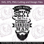 Sexy Chubby Bearded Man SVG , EPS , PNG Cutting and Design Files , Instant Download , Tshirts , Decals