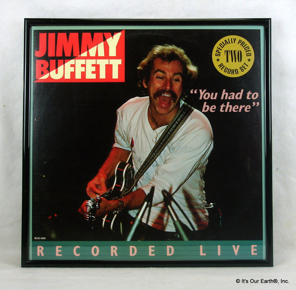 Jimmy Buffett Framed Album Cover Quot You Had To Be There