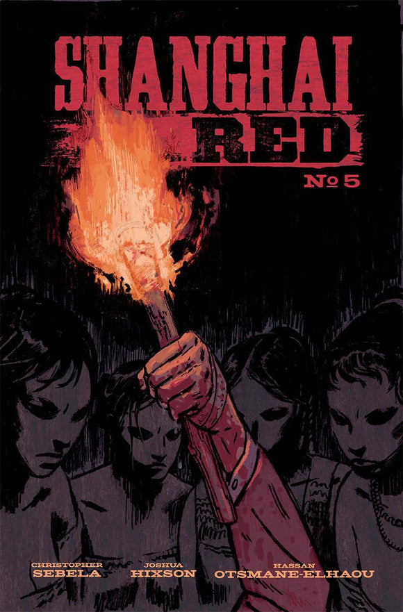 Shanghai Red #5 A Josh Hixson Vf+/nm+ Series Finale Comic