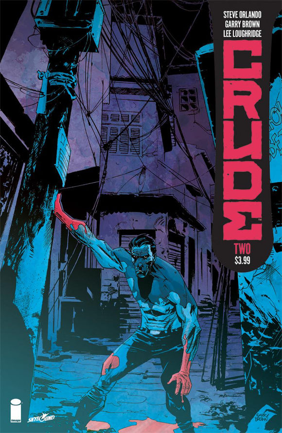 CRUDE #2 Gary Brown and Lee Loughridge VF+/NM+