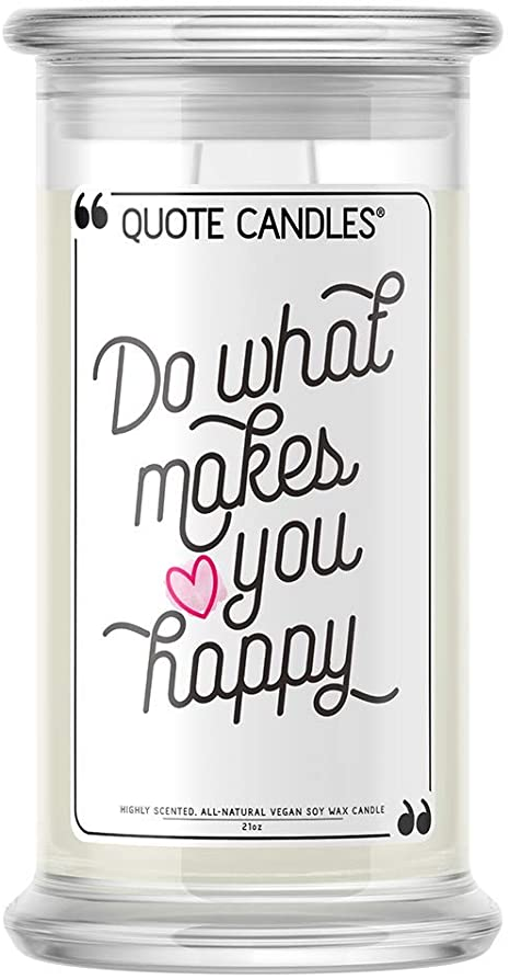 💍 Quote Candles | Do What Makes You Happy | Jewel Valued at $15 - $7,500 | 21oz Jar Soy Wax | Ring (Size 5) | Bedtime Spa