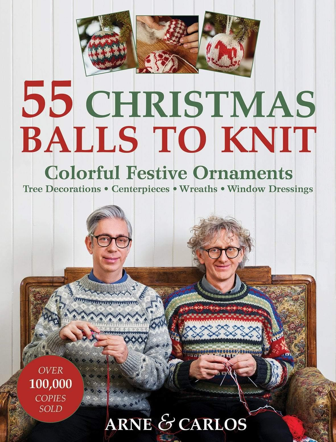 55 Christmas Balls to Knit by Arne & Carlos Search Press Book