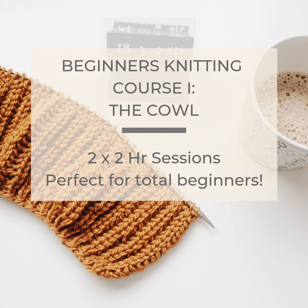 Beginners Knitting Course 1: The Cowl, 7th & 14th Dec tribeyarns Event