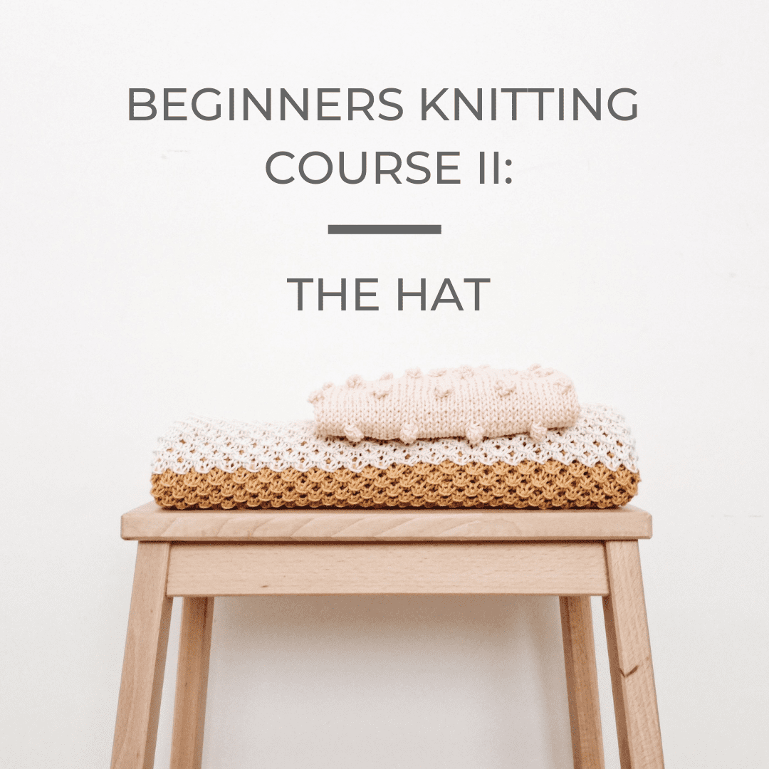 Beginners Knitting Course 2: The Hat, 8th & 15th Jan 2020 tribeyarns Event