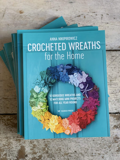 Crocheted Wreaths for the Home by Anna Nikipirowicz Anna Nikipirowicz Book
