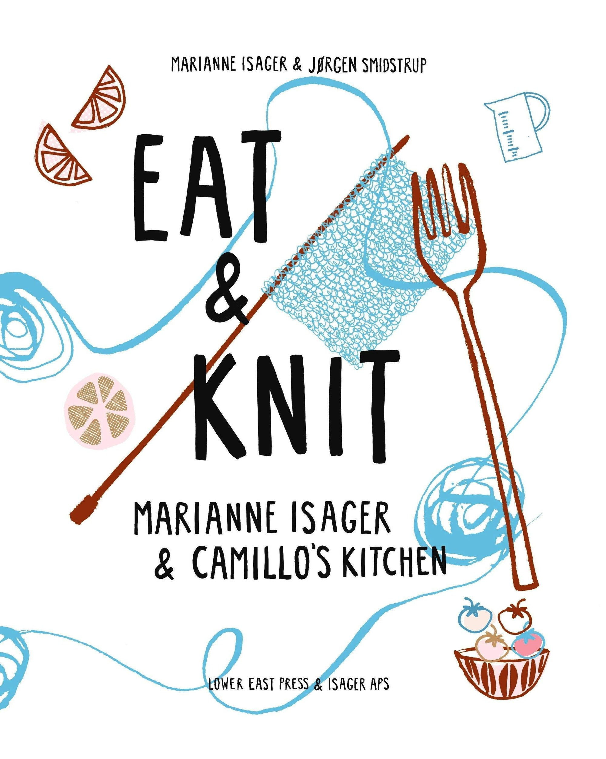 Eat & Knit by Marianne Isager & Camillo's Kitchen Isager Book
