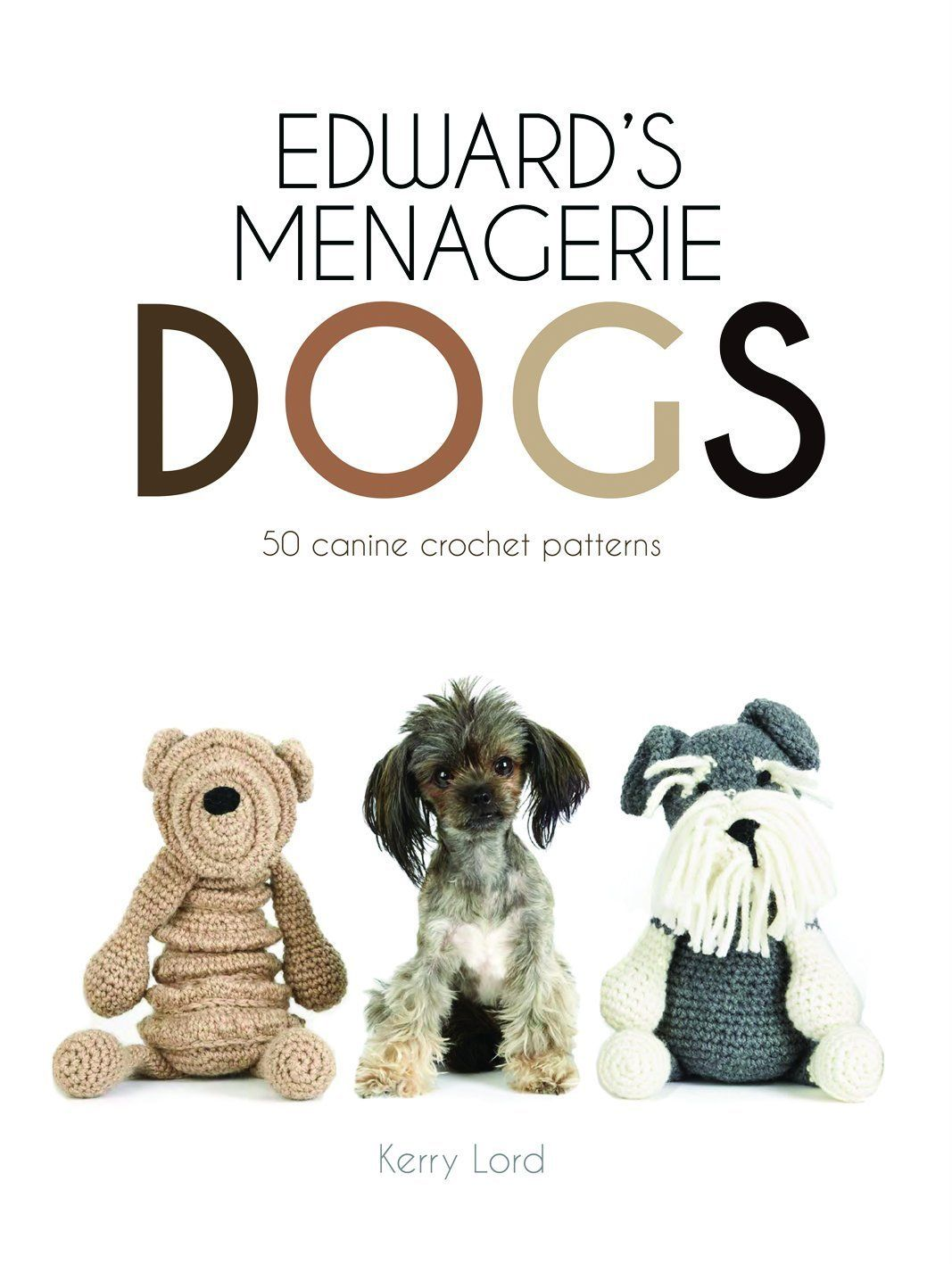 Edward's Menagerie: Dogs TOFT Book Crochet Patterns Front Cover