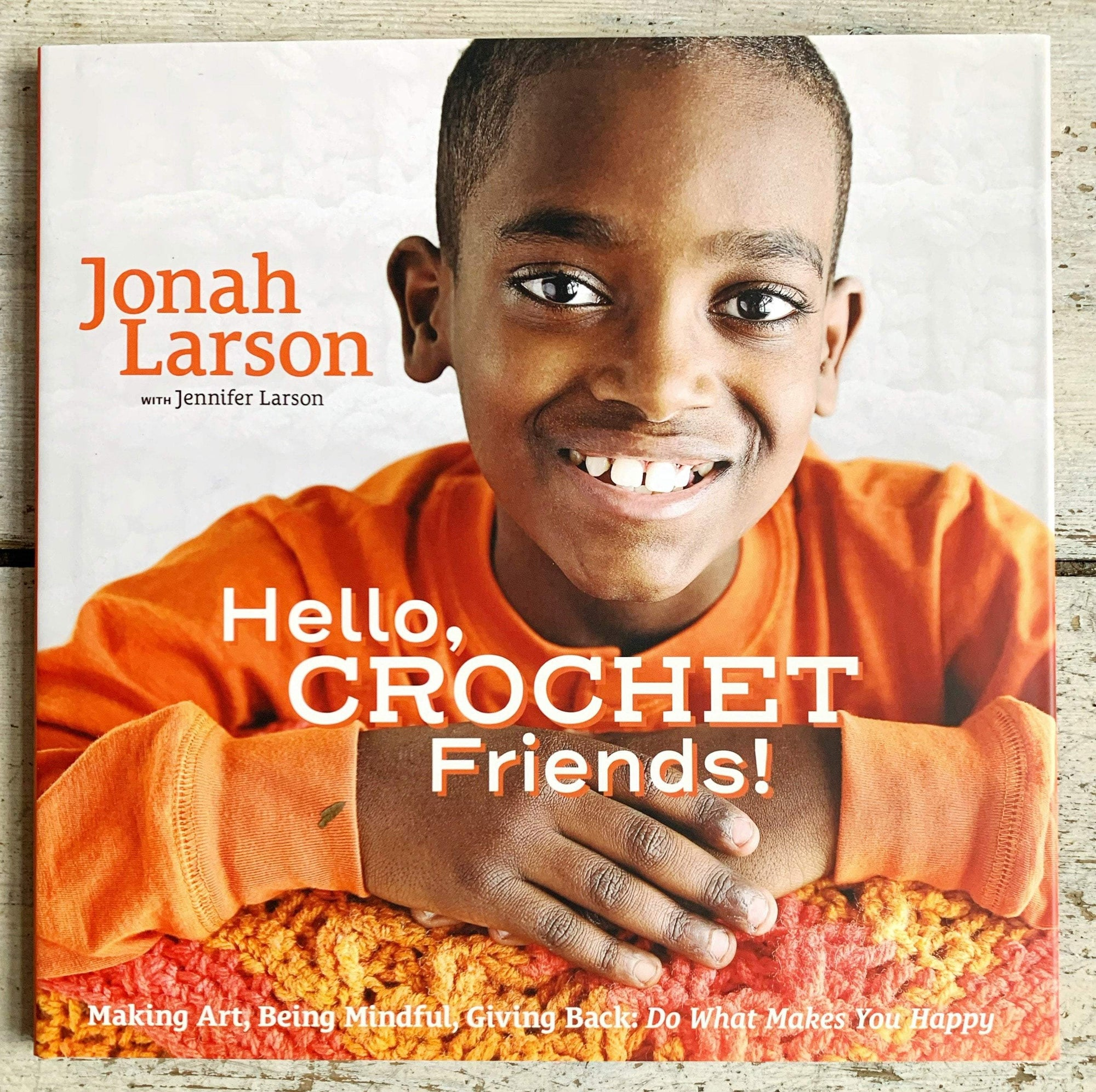 Hello, Crochet Friends! by Jonah Larson Search Press Book