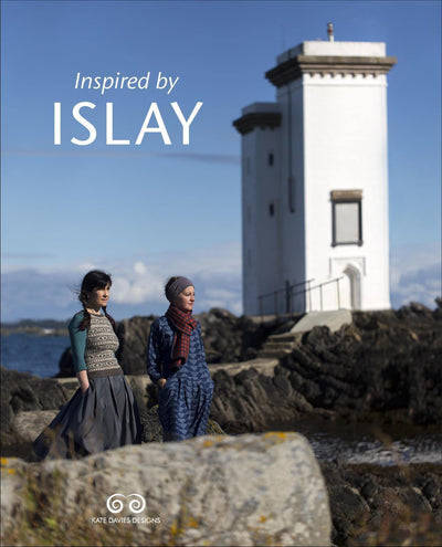 Inspired by Islay - Kate Davies Kate Davies Designs Book