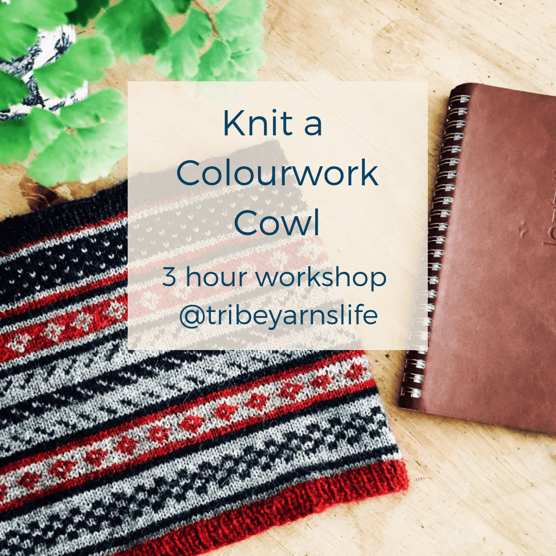 Knit a Colourwork Cowl: Mon 16th Sep tribeyarns Event