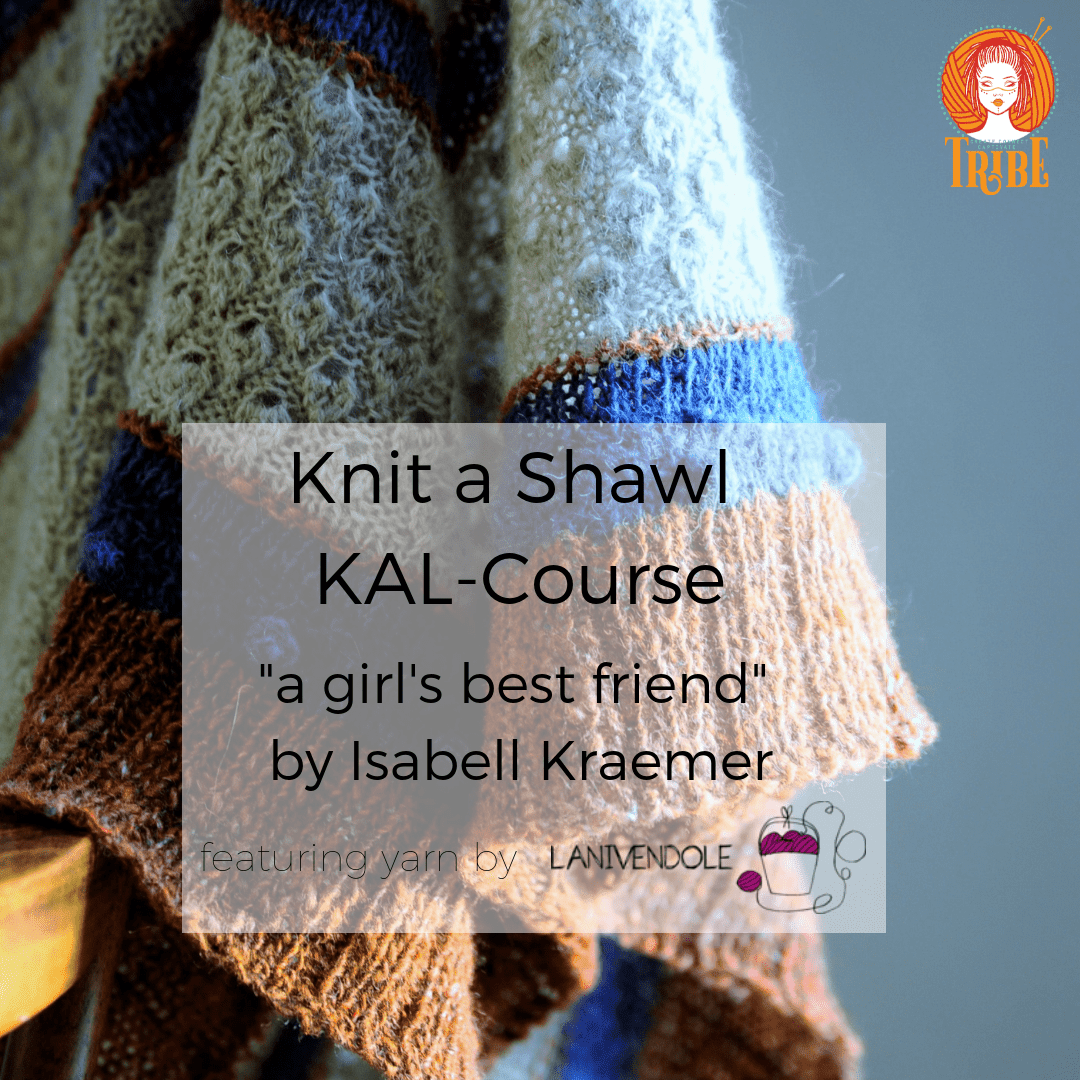 Knit a Shawl-KAL-Course: 23rd May - 13th Jun tribeyarns Event