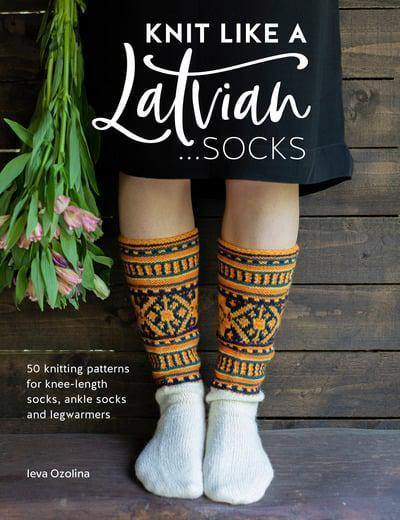 Knit Like a Latvian: Socks Search Press Book