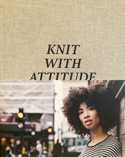 Knit With Attitude – A 10-Year Celebratory Collection tribeyarns Book
