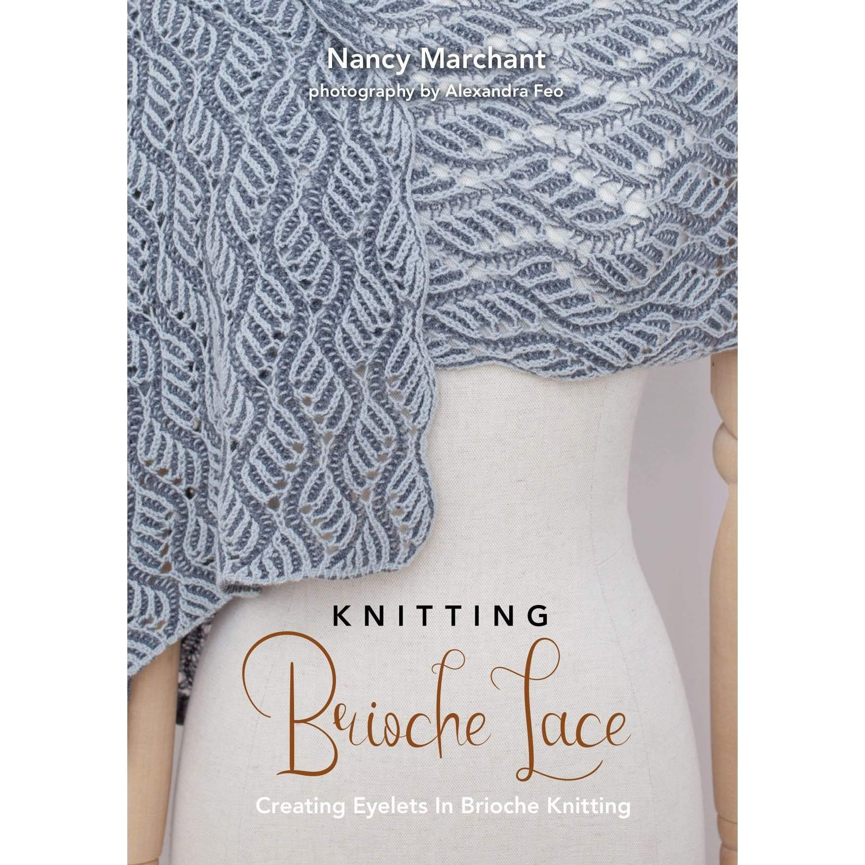 Knitting Brioche Lace by Nancy Marchant Westknits Book