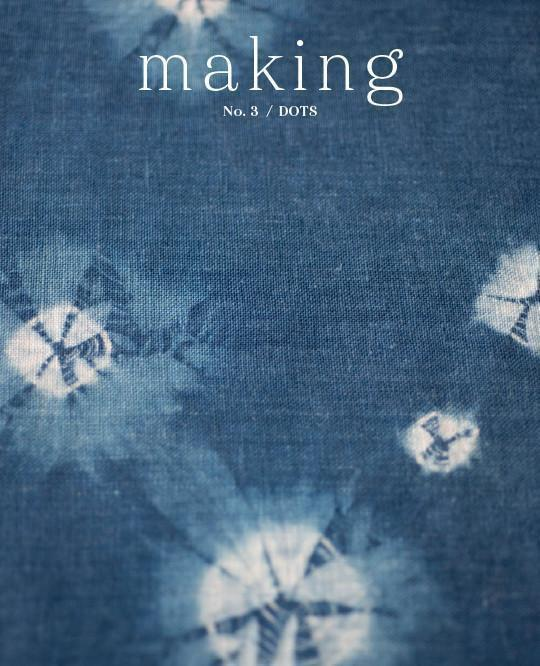 Making Magazine - No. 3 Dots Making Magazine Magazine