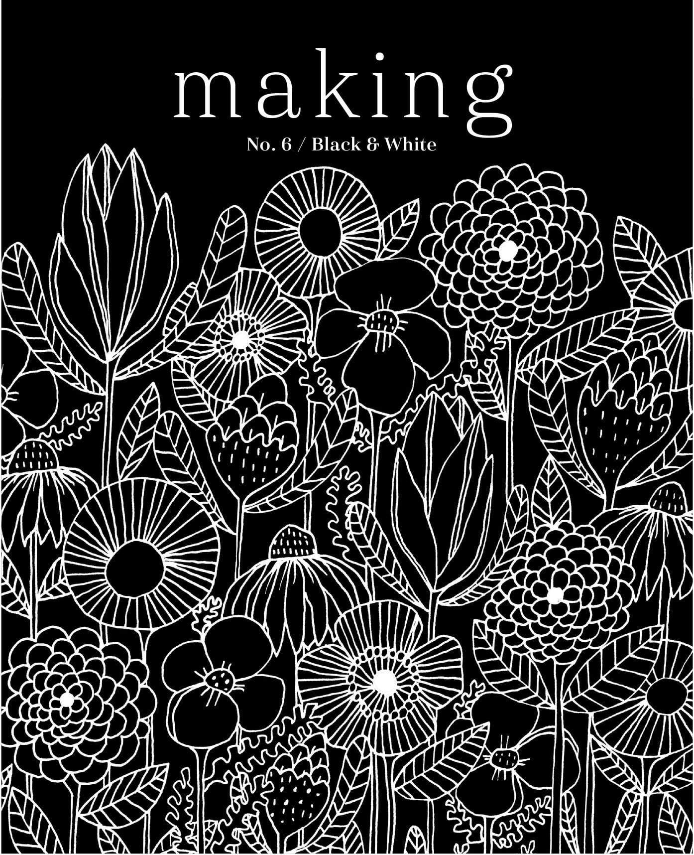Making Magazine - No. 6 Black & White Making Magazine Magazine