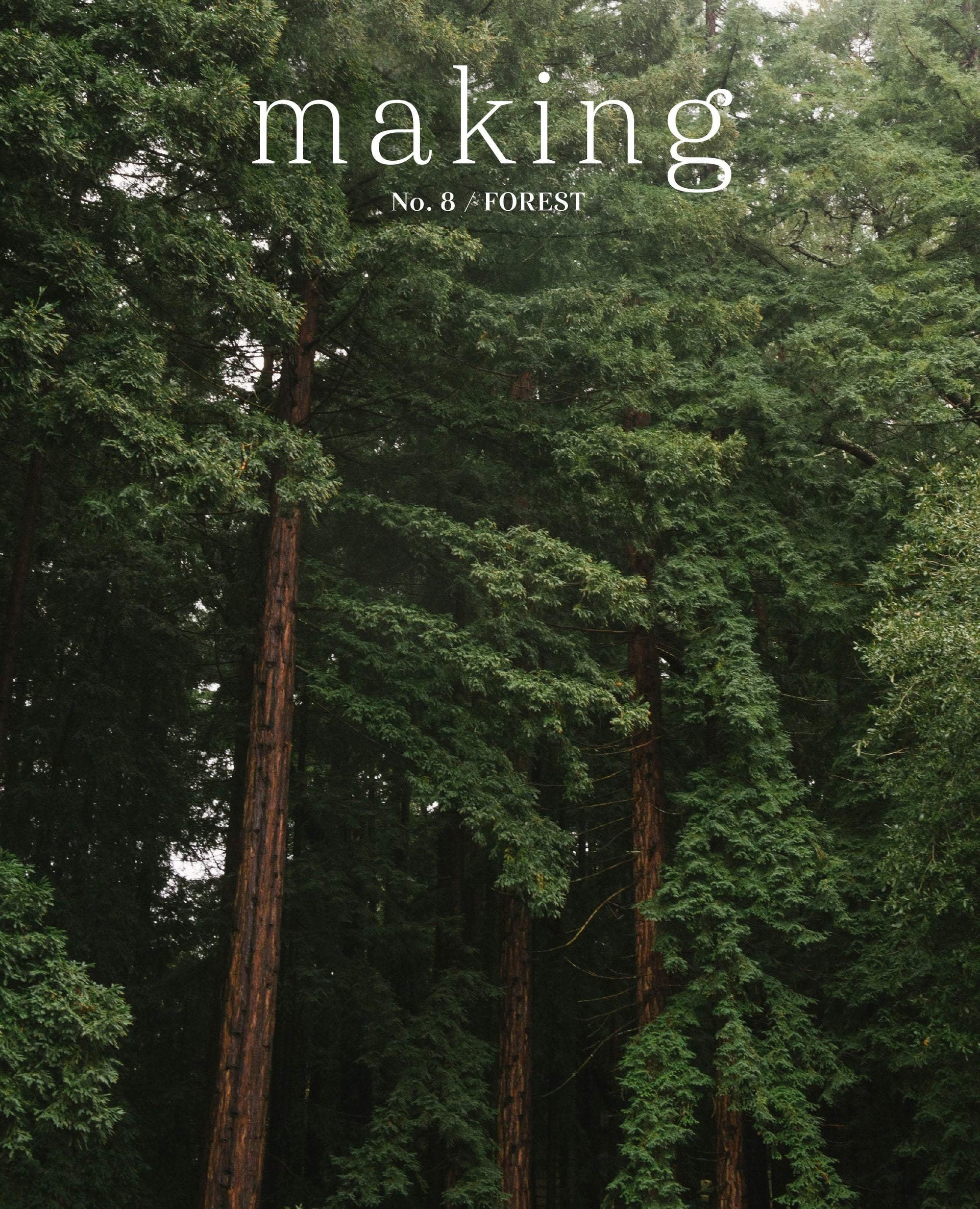 Making Magazine - No. 8 Forest Making Magazine Magazine