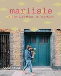 Marlisle - a new direction in knitting Anna Maltz Book