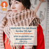MARLISLE Tiny Ess Shawl with Anna Maltz, Sunday 7th Apr tribeyarns Event Default Title