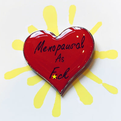 Menopausal as F*ck Enamel Pin Hartiful Pins & Needles