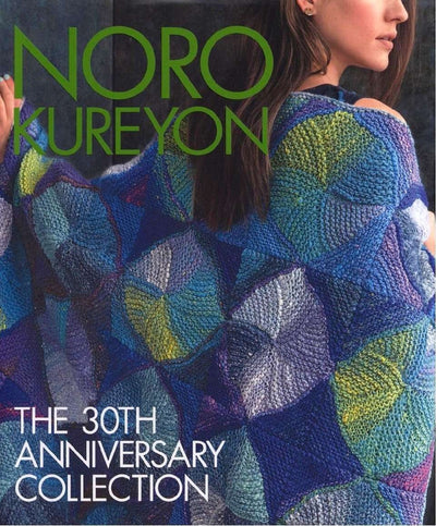Noro Kureyon: The 30th Anniversary Collection Noro Book