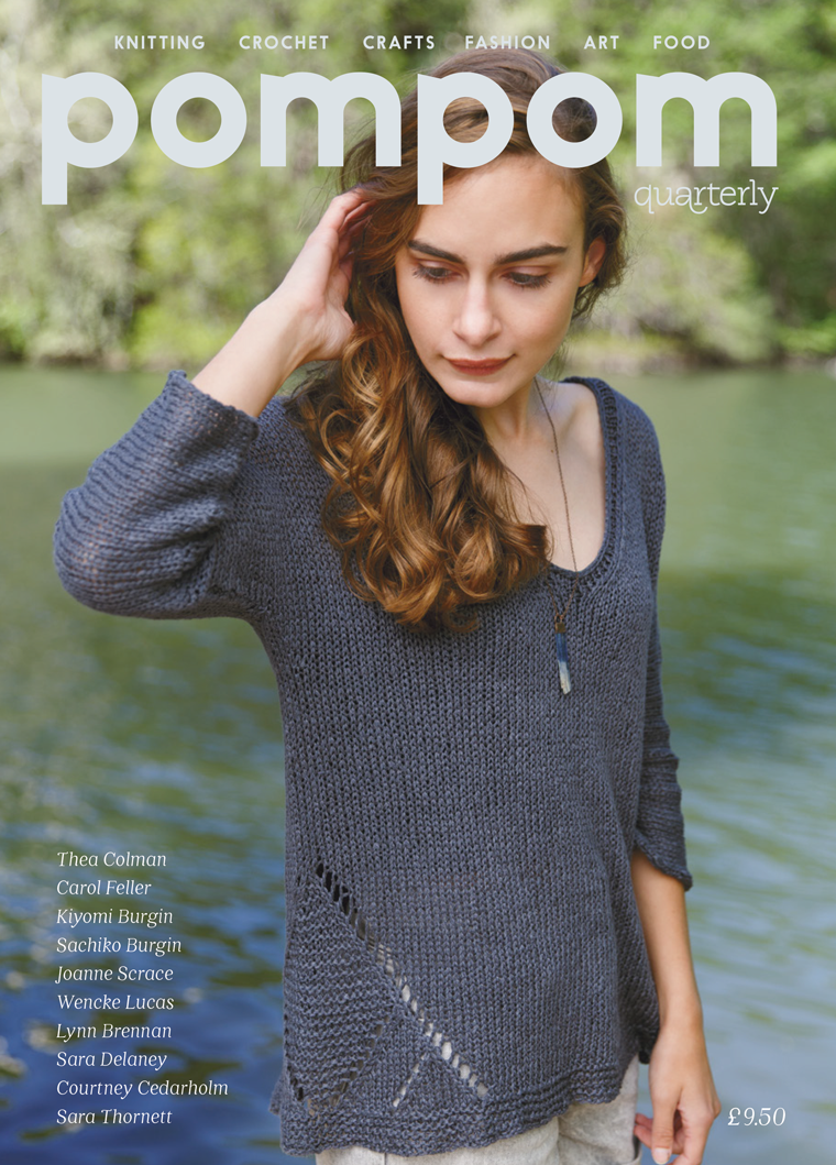Pompom Quarterly - Issue 17: Summer 2016 Pom Pom Press Magazine