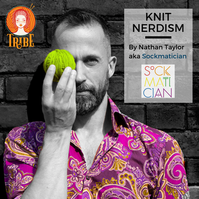 Sun 6th Oct: Knit Nerdism - Making Your Knitting Behave tribeyarns Event