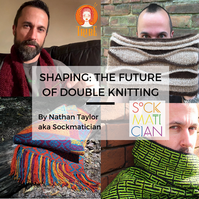 Sun 6th Oct: SHAPING: The Future of Double Knitting with Sockmatician tribeyarns Event