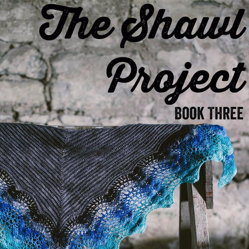 The Shawl Project: Book Three by Joanne Scrace Joanne Scrace Book