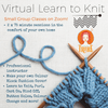 Virtual Learn to Knit Course: 18th & 25th April tribeyarns